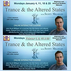 Next online Circle Jan + Febr Trance and the Altered state with Scott Milligan